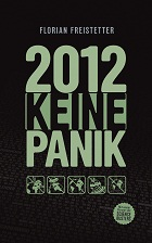 2012 - Keine Panik