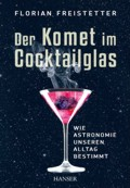 Der Komet im Cocktailglas