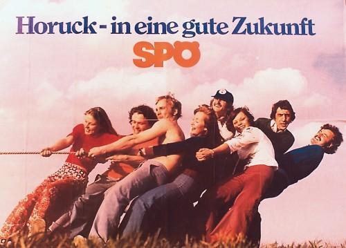 """Ich wollte ja eigentlich ein Bild des grauenhaften """"Liebe deine Nächsten - Für mich sind das die Österreicher""""-Plakats zeigen, habe aber kein freies Bild gefunden. Deswegen gibts ein uraltes SPÖ-Plakat (Bild: SPÖ; CC-BY-SA 2.0)"""