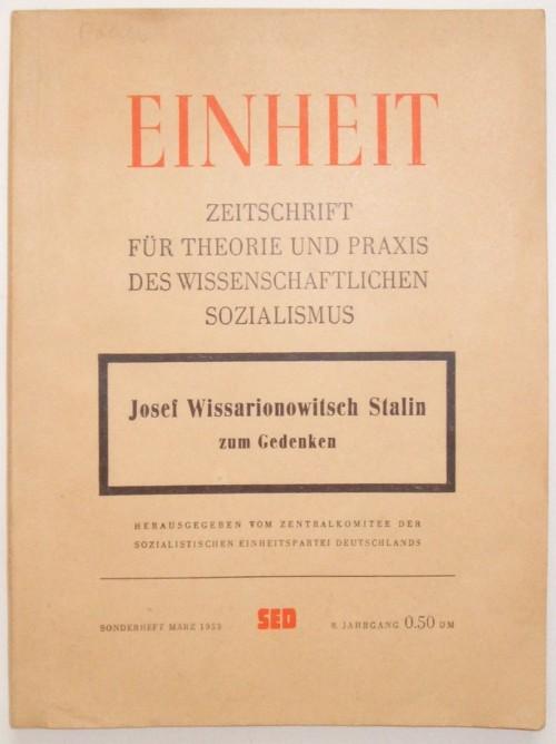 Selbst nach dem Tod von Stalin war die Sache mit der Einheit knifflig... (Bild: Einheit Sonderheft März 1953. Dietz Verlag Berlin, public domain)