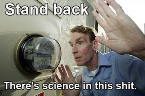 stand-back-theres-science-in-this-shit