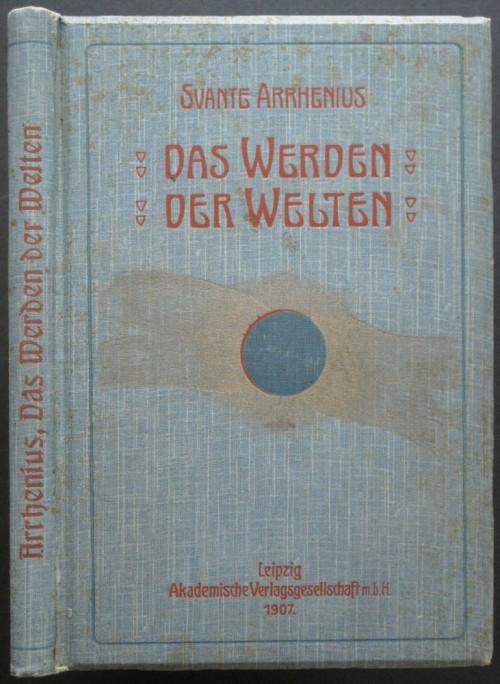 1907_Arrhenius_Werden_Welten_00