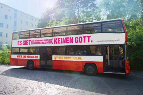 """[Beschriftung: Der Bus hat recht: Es gibt (mit an Sicherheit grenzender Wahrscheinlichkeit) keinen Gott. Bild: Buskampagne.de"""" width=""""600"""" height=""""402"""" /> Der Bus hat recht: Es gibt (mit an Sicherheit grenzender Wahrscheinlichkeit) keinen Gott. Bild: Buskampagne.de]"""