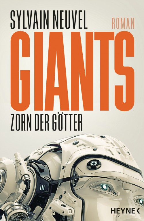 Giants - Zorn der Goetter von Sylvain Neuvel