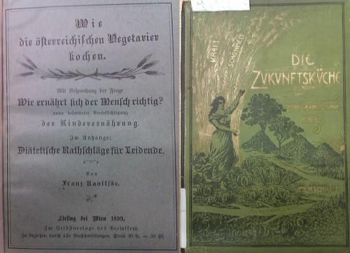 Die ersten beiden österreichischen vegetarischen Kochbücher (gemeinfrei)