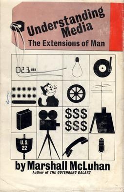 """Das Buch """"Understanding Media"""" von Marshall McLuhan, in dem er den berühmten Satz """"The Medium is the Message"""" zum ersten Mal ausformulierte (Urheber: McGraw-Hill"""