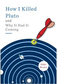 i-a2dfdd076a7220415ce21dda58fa705c-How-I-Killed-Pluto-and-Why--thumb-200x295.jpg