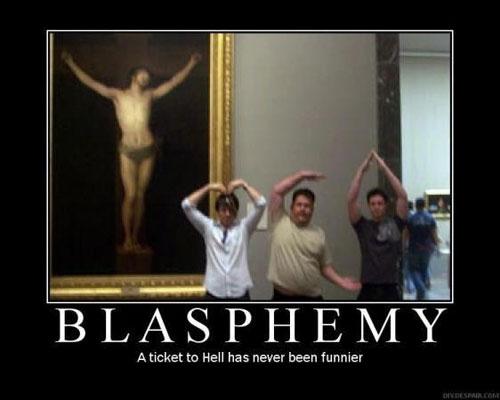 i-e36b0b29af1be2c236205c0c4f68fbdd-blasphemy.jpg