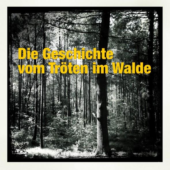 Cover Tröten im Walde